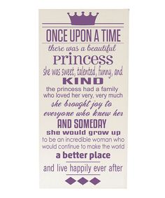 Take a look at this Cream & Purple 'Once Upon a Time' Wall Sign today!