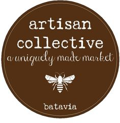 Artisan Collective - flash market once a month, held in different locations throughout Batavia, full of hip, handcrafted goods from the best and brightest independent artists, designers and artisans in the Fox River Valley.