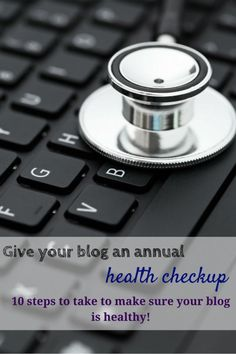 Now is a great time to check these things that are often neglected by bloggers. Improve your blog | better blogging | 10 steps to a healthier, better blog