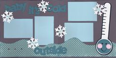 Baby It's Cold Outside Scrapbook Page Kit - for the shower?
