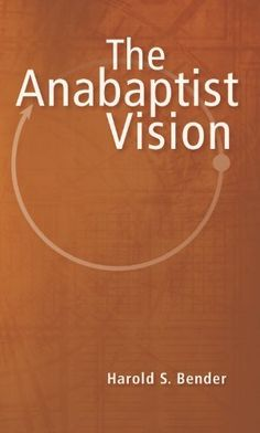 The Anabaptist Vision by Harold S. Bender, http://www.amazon.com/dp/0836113055/ref=cm_sw_r_pi_dp_1pMvrb0SYQ3BP