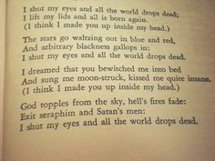 """Favourite Poem: Mad Girl's Love Story Sylvia Plath - """"... I shut my eyes and all the world drops dead """""""