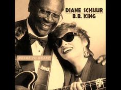 I'm Not Ashamed to Sing the Blues - Diane Schuur and B.B. King