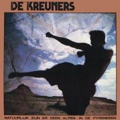 De Kreuners - Natuurlijk Zijn Er Geen Alpen in de Pyreneeën (1983) - MusicMeter.nl