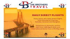 Enjoy spice jet's daily direct flights From Mumbai To Chennai, kolkata , varanasi and bangkok Departure on Domestic sectors Start from APRIL And International sector from MAY 2019 Direct Flights, Best Flights, Bus Tickets, Train Tickets, Train Ticket Booking, Book Flight Tickets, International Airlines, The Brethren, Varanasi