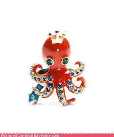 The Queen Octopus ring by Betsy Johnson. She would make all the other rings jealous!