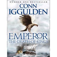 The Death of Kings (Emperor, #2)