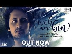 Woh Mere Bin Lyrics by Atif Aslam is latest Hindi song with music given by Sachin Gupta. Woh Mere Bin song lyrics are written by Sachin Gupta. Old Song Lyrics, Music Lyrics, Music Songs, Motivational Song Lyrics, Song Lyric Quotes, Motivational Speeches, Bollywood Music Videos, Latest Bollywood Songs, Love Songs Hindi
