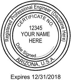 This Is The Standard Example Of Arizona Engineer Stamp Typical Size For