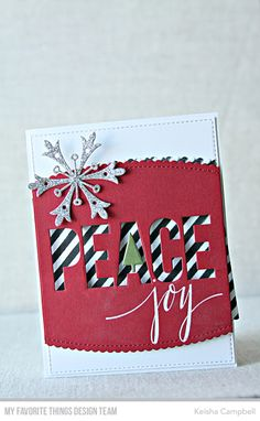 Card Kit: Snowflake Splendor Stamps: Hand Lettered Holiday Die-namics; Peace, Stitched Scallop Basic Edges 2, A2 Stitched Rectangle STAX Set 1  Keisha Campbell #mftstamps