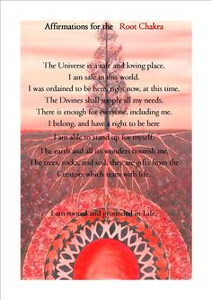 ∆ Root Chakra...Root Chakra Healing – Affirmations To balance the base chakra, balance your own needs to the needs of others.