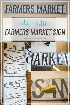 DIY Rustic Farmers Market Sign / how to make distressed wood sign / farmers market DIY sign / rustic DIY wooden sign