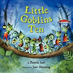 Little Goblins Ten by Pamela Jane - is a favorite in this house for the Halloween Season.