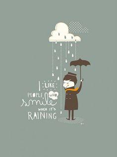Líbí se mi, když se lidé při dešti usmívají *** I like people who smile when it's raining