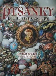 Pysanky in the 21st Century by Helen Badulak http://www.amazon.com/dp/0911122109/ref=cm_sw_r_pi_dp_5E9Evb1563HR9