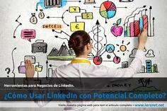 Como Usar LinkedIn con Potencial Completo?