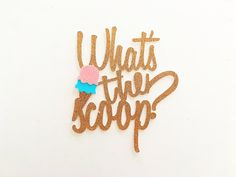 What's the Scoop Cake Topper / What's the Scoop Gender Reveal / Ice Cream Gender Reveal / What's the Scoop Gender Reveal Decorations by LittleParteeShoppe on Etsy Simple Gender Reveal, Gender Reveal Banner, Gender Reveal Themes, Gender Reveal Photos, Gender Reveal Decorations, Baby Gender Reveal Party, Girl Baby Shower Decorations, Ice Cream Theme, Ice Cream Party