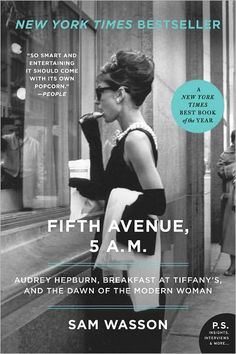 Fifth Avenue, 5 A.M.: Audrey Hepburn, Breakfast at Tiffany's, and the Dawn of the Modern Woman  $10.98