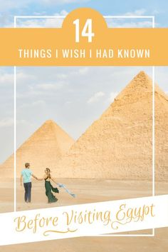 14 Things I Wish I had Known Before Visiting Egypt by Wandering Wheatleys