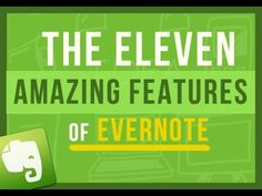 ▶ Evernote Tips: The 11 Amazing Features That Make Using Evernote So Freaking Awesome - YouTube