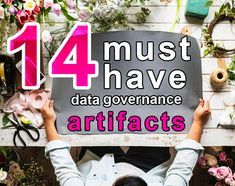 14 must-have data governance artifacts