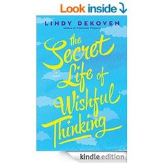 Secret Life of Wishful Thinking by Lindy Dekoven.  Cover image from amazon.com.  Click the cover image to check out or request the romance kindle.