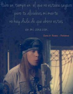♫Patience♫- Guns n' roses   http://www.youtube.com/watch?v=ErvgV4P6Fzc