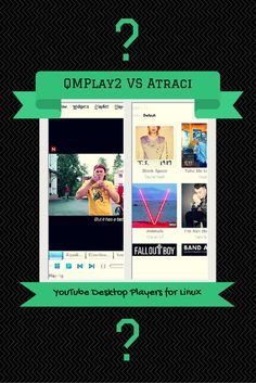 YouTube Desktop Players for #Linux: Atraci vs QMPlay2