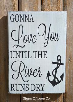 River House Décor Signs Anchor Wall Wood Plaque Quotes Love Wedding Water Side Lake Handmade Sign Nursery New Baby Christmas Couples Gift Master Bedroom Family