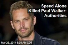 Latest News:  Speed Alone Killed Paul Walker:  Authorities.  Porsche was going as fast as 93 MPH immediately before crash.   Investigators have officially confirmed what has long been suspected: Unsafe driving is solely to blame for the crash that killed Paul Walker and Roger Rodas, not a mechanical problem with the Porsche or roadway conditions.  Get all the latest news on your favorite celebs at www.CelebrityDazzle.com.