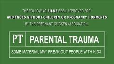 Rated PT – Movies Pregnant Women and New Parents Should Never Watch.