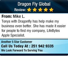 Tonya with Dragonfly has help make my business even better...