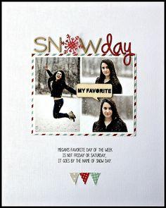 -Snowday- - Scrapbook.com