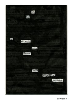 """She Has,"" a blackout by Paul Soupiset, San Antonio, TX, USA"