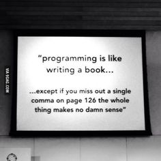 Funny pictures about Programming Is Just Like Writing. Oh, and cool pics about Programming Is Just Like Writing. Also, Programming Is Just Like Writing photos. Funny Pictures Tumblr, Tumblr Funny, Funny Pics, Programming Humor, Learn Programming, Programming Languages, Computer Programming, Programing Software, Learn To Code
