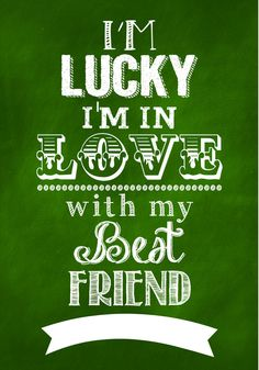 Lucky I'm in Love with my Best Friend Print-3 on { lilluna