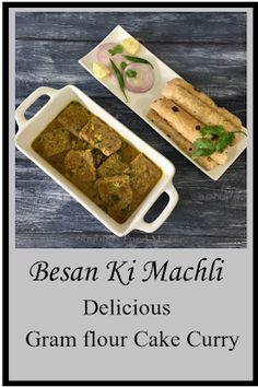 Shobha's Food Mazaa: BESAN KI MACHLI / BESAN KI SABZI Vegan Vegetarian, Vegetarian Recipes, Gram Flour, Cake Flour, International Recipes, Curry, Favorite Recipes, Indian, Foods