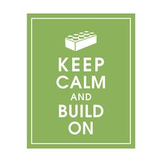 Keep Calm and Build On 8x10 Art Print - (Color Grass Green featured) Buy 3 and get 1 FREE    WHY THE WHIMSICAL COLLECTION OF KEEP CALM  This vintage