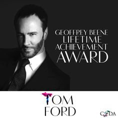 CFDA Awards 2014 GEOFFREY BEENE LIFETIME ACHIEVEMENT AWARD: Tom Ford