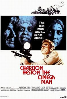"""++ """"The Omega Man"""" (1971) is the original movie based on the novel """"I Legend"""" and I prefer it over the remake. Downright spooky."""