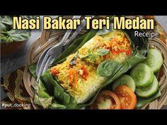 Nasi Bakar, Indonesian Cuisine, Medan, Rice Recipes, Fresh Rolls, Zucchini, Foods, Vegetables, Cooking
