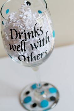 Personalized Wine Glass by EmbellishedLiving on Etsy, $8.00 With a little bit of luck and a very steady hand.....you could make these as gifts.....
