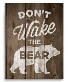 'Don't Wake the Bear' Wall Sign // For above the #FutureBear's crib?