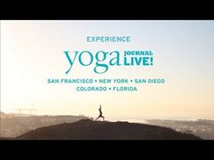 Yoga Journal LIVE! Join us in 2014  www.yjevents.com