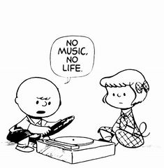charlie brown no music no life House Music, Music Is Life, New Music, Good Music, Jazz Music, Vinyl Music, Vinyl Records, Charlie Brown Snoopy, Charlie Brown Music