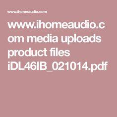 www.ihomeaudio.com media uploads product files iDL46IB_021014.pdf