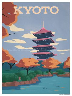 Kyoto Poster by IdeaStorm Studios ©2017. Available for sale at ideastorm.bigcartel.com