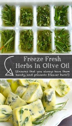 Freeze herbs in olive oil. On the agenda for this week!!