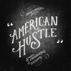 American Hustle movie lettering by @nevesman especially for #TypeTheMovie #handmadefont challenge. Don't hesitate to join!