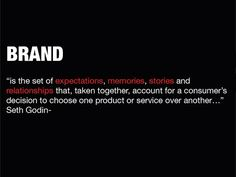 The Definition of Branding via Seth Godin #marketing #branding